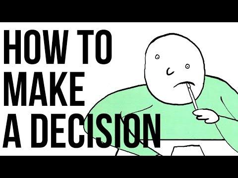 How to Make a Decision