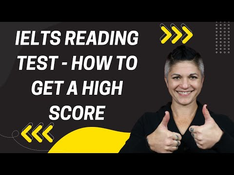 IELTS Reading Test - How to Get a High Score