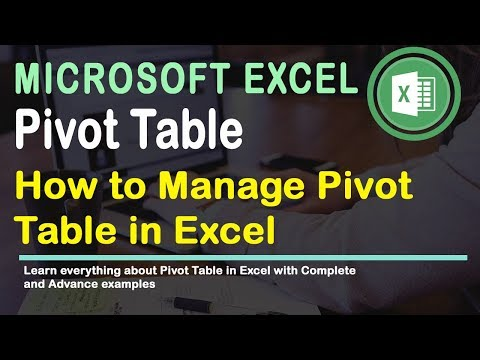 Managing Pivot Tables in Excel 2016