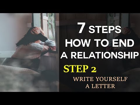 Step 2: How To End A Relationship Series - Write Yourself A Letter