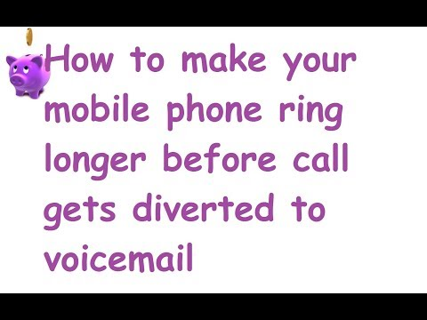 How to make your mobile phone ring longer before call gets diverted to voicemail