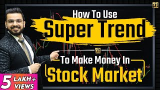 #SuperTrend Indicator  . Easiest Technical Analysis for Beginners   #StockMarket
