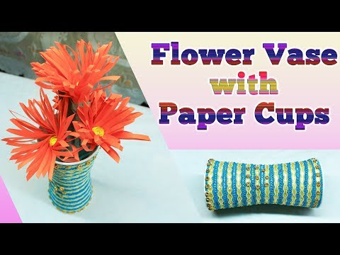 Flower Vase with Paper Cups | Flower Vase Making | Coffee Glass  Flower Vase