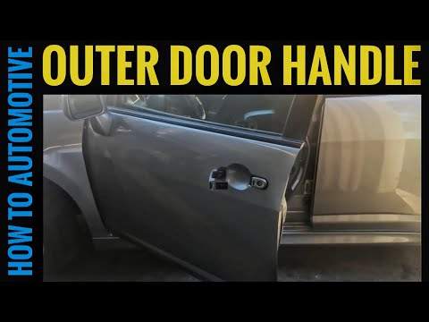 How to Replace the Front Outer Door Handle and Lock Cylinder on a 2007-2011 Nissan Versa