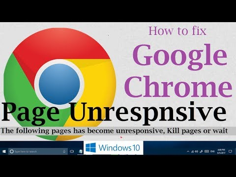 How to fix Google Chrome Page Unresponsive problem in Windows 10 (3 Possible Solutions)