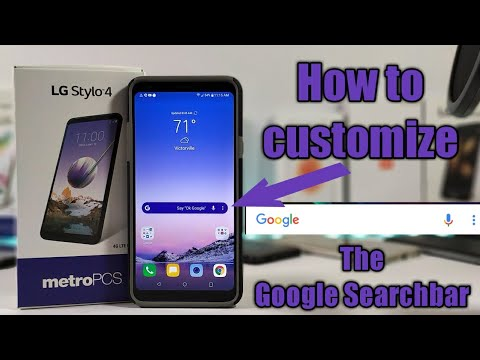 LG Stylo 4 how to customize your Google search bar