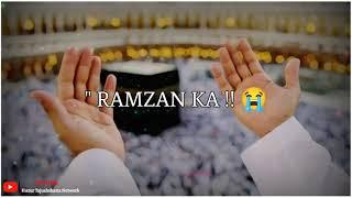 Ilahi Aa Gaya Ramzan Ka Akhri Ashra😭 Status | Very Emotional Status | Alvada Alvada Mahe Ramzan