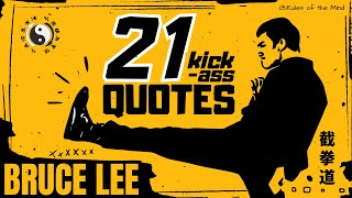 BRUCE LEE ( 21 Kick-Ass Quotes )