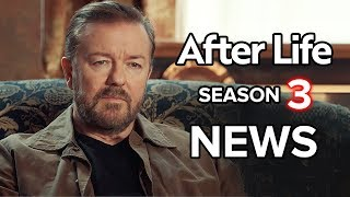 After Life Season 3: What We Know