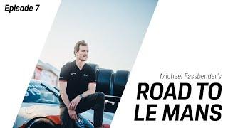 Michael Fassbender: Road to Le Mans - Season 2, Episode 7 - Pressure Is On.