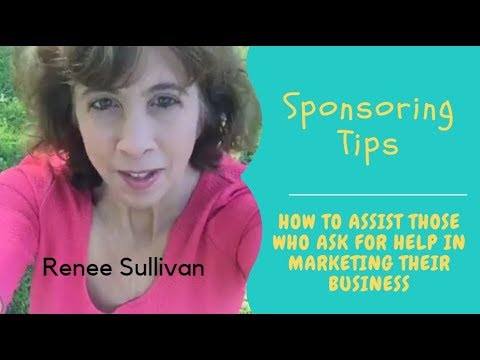 Sponsoring Tips |  Assisting those who ask for help in marketing their business