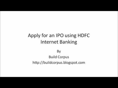 How to Apply IPO Online - using HDFC Bank Account