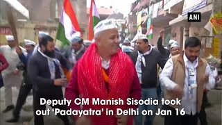 Delhi polls: Manish Sisodia takes out 'Padyatra' ahead of filing nomination