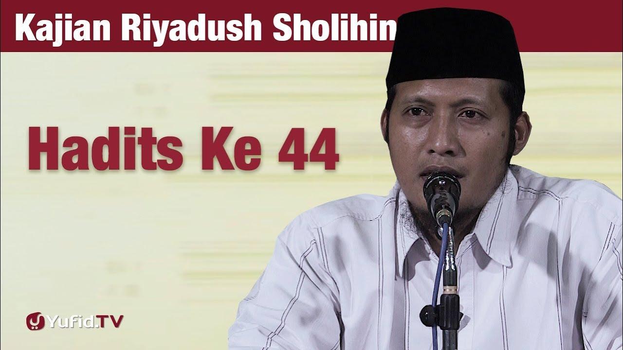 Kajian Riyadush Shalihin #114 - Hadits 44 : Bab Sabar - Ustadz Zaid Susanto, Lc
