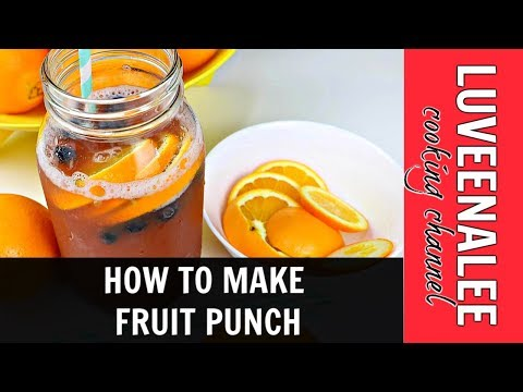HOW TO MAKE FRUIT PUNCH l FRUIT PUNCH RECIPE (NON ALCOHOLIC)
