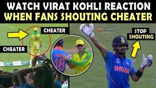 Watch VIRAT KOHLI Reaction when Indian fans shouting CHEATER at Steve Smith | IND vs AUS 2019