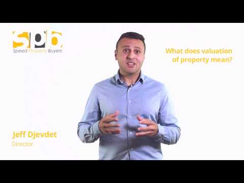 What Does Valuation of Property Mean | Speed Property Buyers