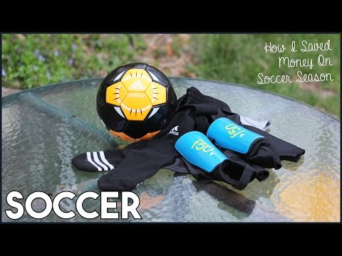 How I Saved Money On Soccer Season - Where To Buy Shin Guards Socks Balls Shorts & Cleats