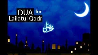 BEST DUA FOR Laylatul Qadr RAMADAN 2017 ᴴᴰ - Must Listen!!!!