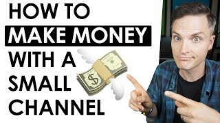 5 Ways to Make Money on YouTube with a Small Channel