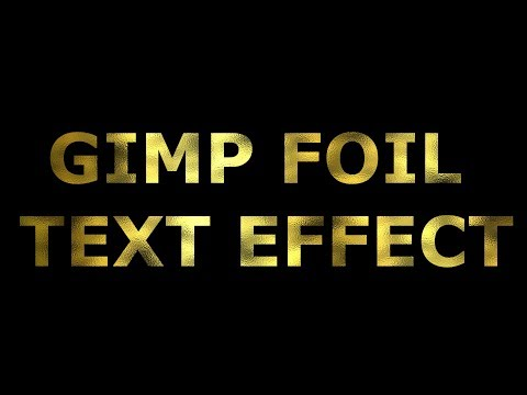 Foil Text Effect - GIMP 2.8 Tutorial