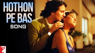 Hothon Pe Bas Song , Yeh Dillagi , Saif Ali Khan , Kajol , Lata Mangeshkar , Kumar Sanu
