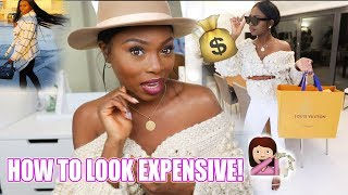 HOW TO LOOK EXPENSIVE & BOUJEE WHEN YOU