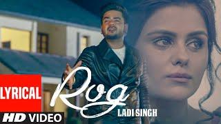 New Punjabi Songs   Rog Full Lyrical Song   Ladi Singh   Latest Punjabi Songs