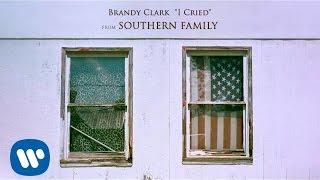 Brandy Clark - I Cried [Official Audio]