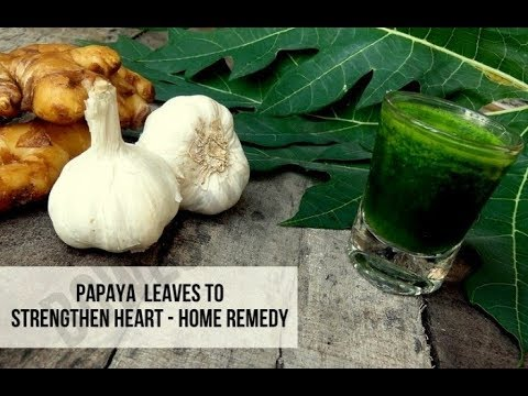 Papaya leaves to strengthen heart - Ayurveda remedy