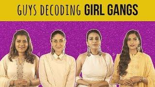 MensXP: Guys Decoding Girl Gangs With Veere Di Wedding Cast