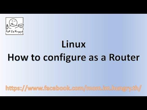 Linux: Configure as a Router
