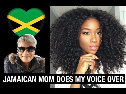 JAMAICAN MOM DOES MY VOICE OVER