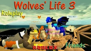 Wolves Life 3 Roblox Wolf Life Wolf