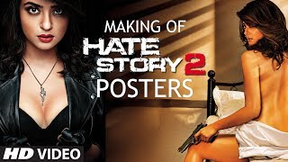 Making of Hate Story 2 Posters | Surveen Chawla | Hate Story 2