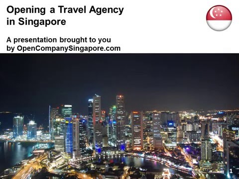 Opening a Travel Agency in Singapore