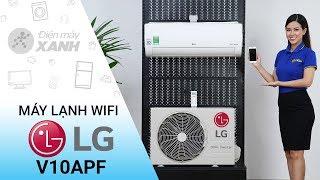 Máy lạnh LG: đẹp kiểu dáng, ngon tính năng, có wifi (V10APF) | Điện máy XANH