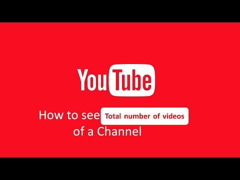 How to find out total number of videos of any channel on Youtube