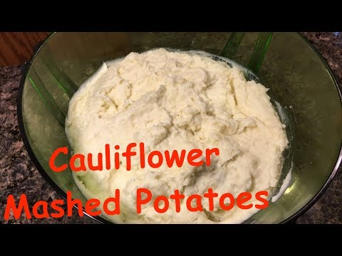 How to Make: A Must Try!! Cauliflower Mashed Potatoes