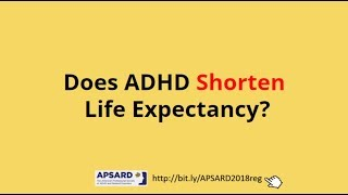 Does ADHD Shorten Life Expectancy?