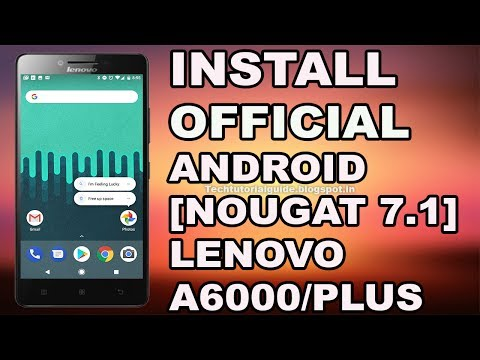 How to install Official AICP 7.1.2 (Android Nougat) ROM On Lenovo A6000 OR A6000 Plus | 2017