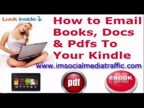How to Email  Books, Docs, Pdfs To Your Kindle