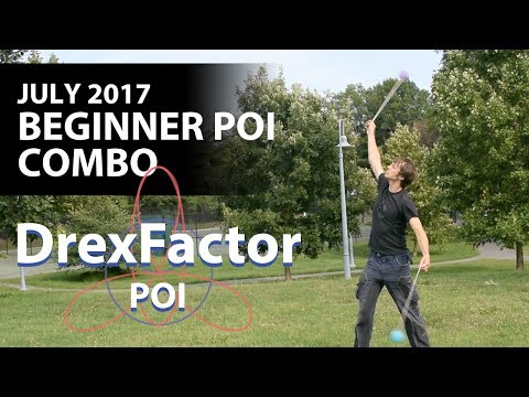 Beginner Combo: Poi Choreography for July 2017