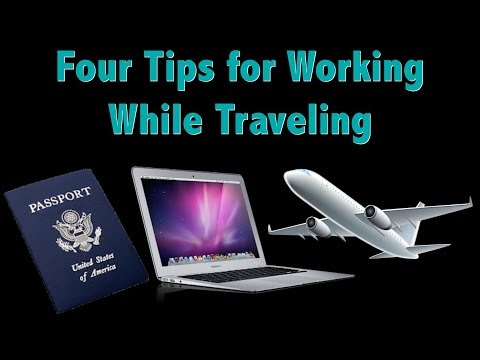 Working While Traveling: Tips for Overcoming Tops Challenges