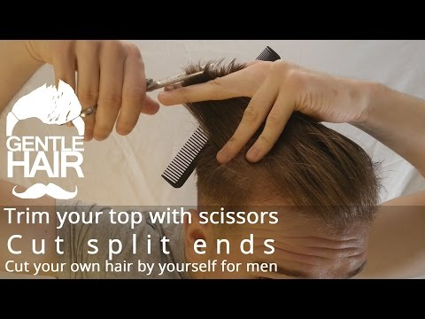 Trim the top, slit ends with scissors yourself | How to cut your own hair for men | GentleHair
