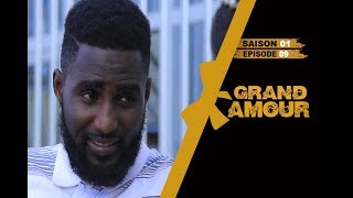 Grand Amour - Episode 09 - Saison 01