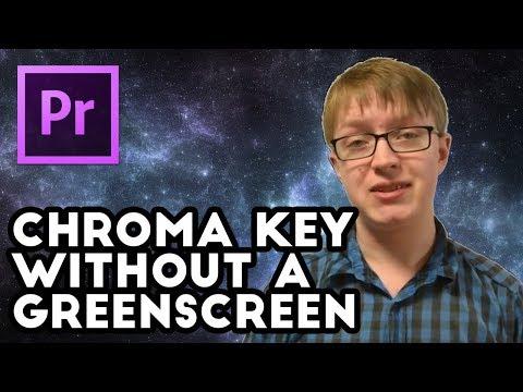 Chroma Key Effect Without a Green Screen (Adobe Premiere CC)