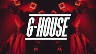 G-House Mix 2017 #2