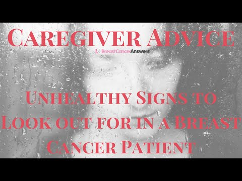Caregiver Advice: Breast Cancer Patient's Psychological Signs to Look out For