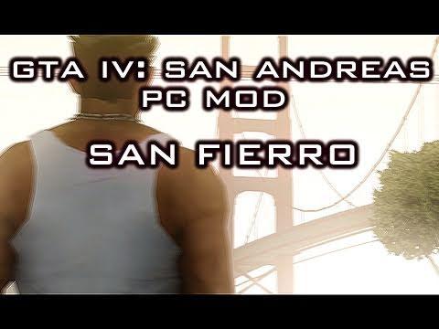 GTA IV San Andreas PC Mod